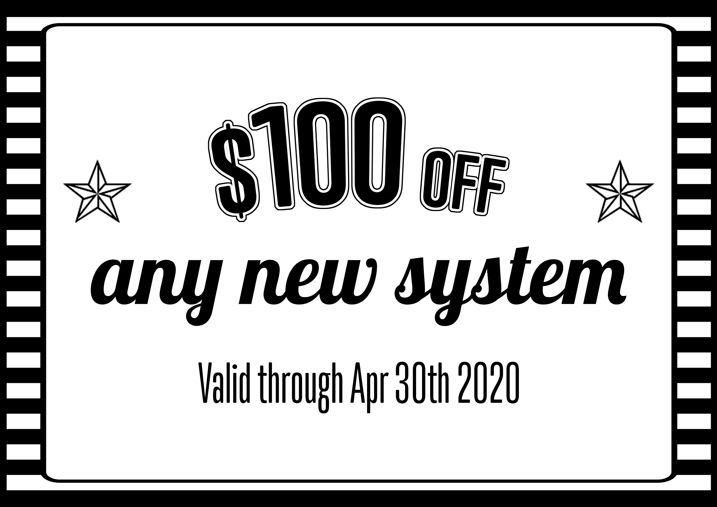 $100 off new system coupon